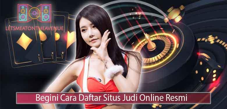 Tips-Cara-Daftar-Situs-Judi-Online-Resmi-Terpercaya-di-Indonesia
